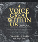 A Voice Great Within Us by Terry Glavin