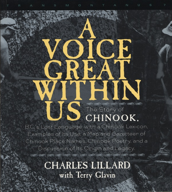 A Voice Great Within Us by Charles Lillard, Terry Glavin