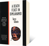 A Death Feast in Dimlahamid by Terry Glavin
