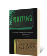 Writing Class by Andrew Klobucar, Michael Barnholden