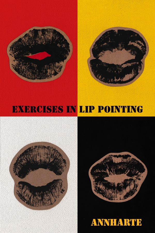 Exercises in Lip Pointing by  Annharte