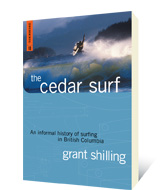 The Cedar Surf by Grant Shilling