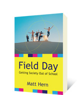 Field Day by Matt Hern