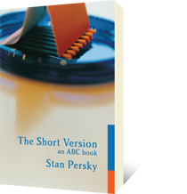 The Short Version by Stan Persky