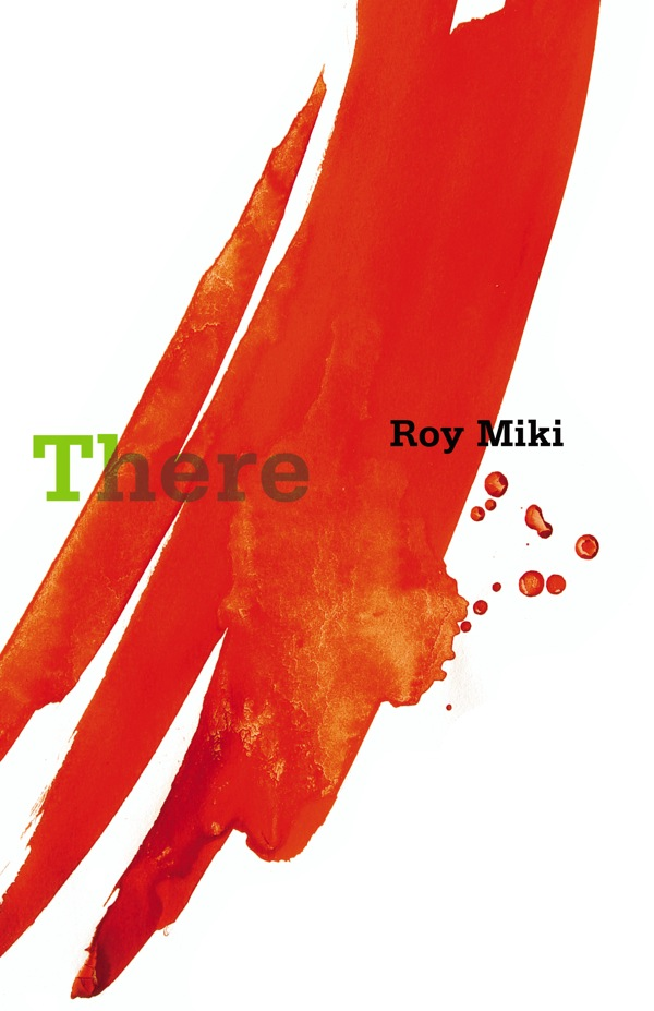 There by Roy Miki