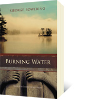Burning Water by George Bowering