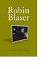 Robin Blaser by Brian Fawcett