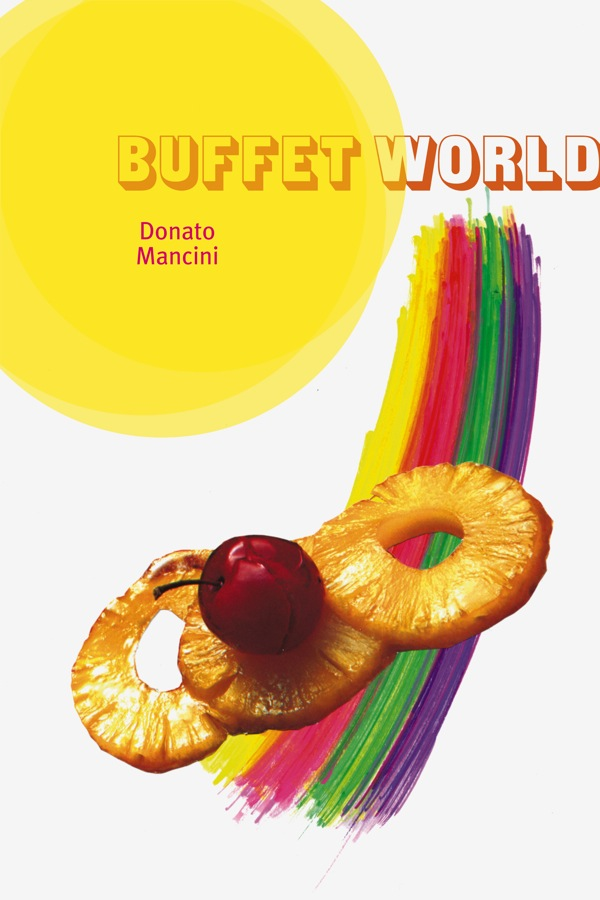 Buffet World by Donato Mancini