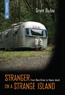 Stranger on a Strange Island by Grant Buday