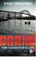 Daaku: The Gangster's Life by Ranj Dhaliwal