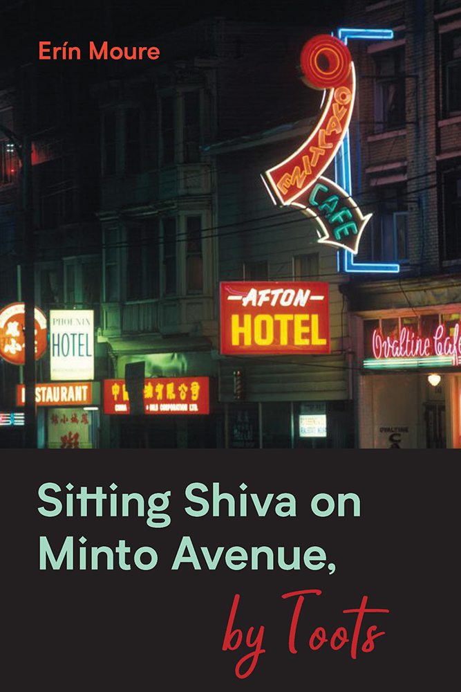 Sitting Shiva on Minto Avenue, by Toots by Erin Moure